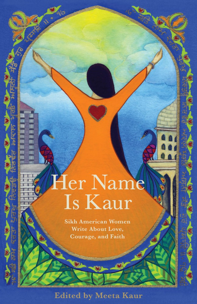 Her Name Is Kaur: American Sikh Women on Love