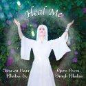 Heal Me - by Simran Kaur Khalsa and Guruprem Singh Khalsa