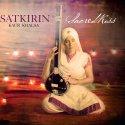 Satkirin Kaur - Sacred Kiss