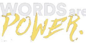 words-are-power-760x400.png